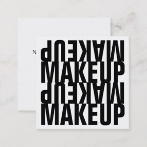Bold Text Black and White Makeup Square Business Card