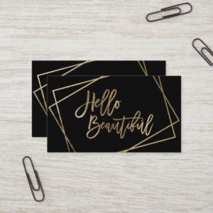 Hello beautiful faux gold script geometric black business card