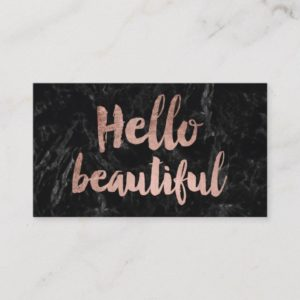 Hello beautiful faux rose gold script black marble business card