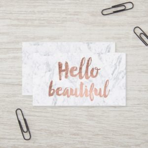 Hello beautiful rose gold typography white marble business card